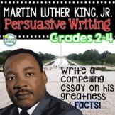Martin Luther King Jr Writing ~ 3rd Grade Persuasive Writing ~ Opinion Writing