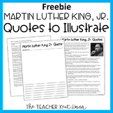 Martin Luther King Quotes to Illustrate Freebie   Martin Luther King Freebie