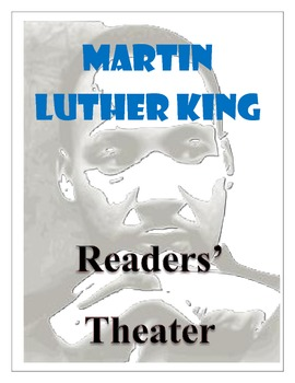 Martin Luther King - Readers' Theater