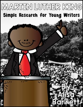 Martin Luther King - Simple Research for Young Writers