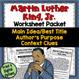 Martin Luther King Test Prep Worksheets (Main Idea, Context Cls, Author's Purp)