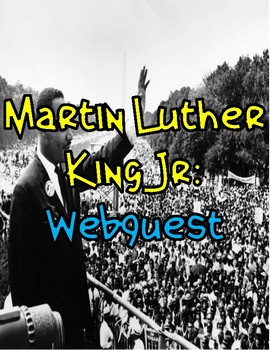 Martin Luther King Webquest