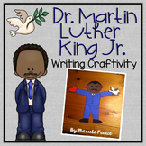 Martin Luther King Jr. Writing Craftivity