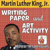 Martin Luther King Writing Paper and Art Activity - I Have