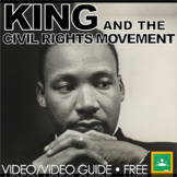 Martin Luther King & the Civil Rights Movement Video Guide + Distance Learning