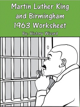 Martin Luther King and Birmingham 1963 Worksheet