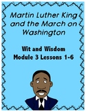 MLK Jr. and the March on Washington (Wit and Wisdom Grade Module 3 Lessons 1-6)