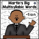Martin Luther King's Big Words: Multisyllabic Word and Context Clue Reading