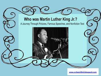Martin Luther King's Life Through Pictures, Nonfiction Text, and Speeches