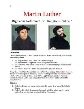 Martin Luther Righteous Reformer?  or   Religious Radical?