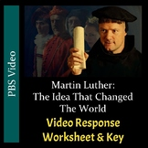 Martin Luther: The Idea That Changed The World - Video Worksheet/Key (Editable)