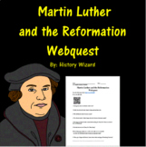 Martin Luther Timeline of the Reformation and Global Events Webquest