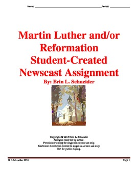 Martin Luther/Reformation Student-Created Newscast