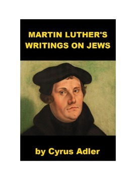 Martin Luther's Writings on Jews