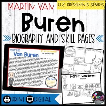 Martin Van Buren: Biography, Timeline, Graphic Organizers,