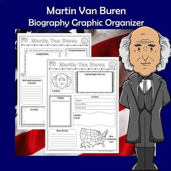 Martin Van Buren President Biography Research Graphic Organizer