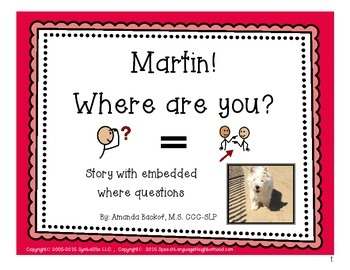 Martin! Where are you? Story with embedded where questions