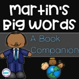 Martin's Big Words *Book Companion*