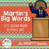 Martin's Big Words Reader Response CCSS Aligned January MLK