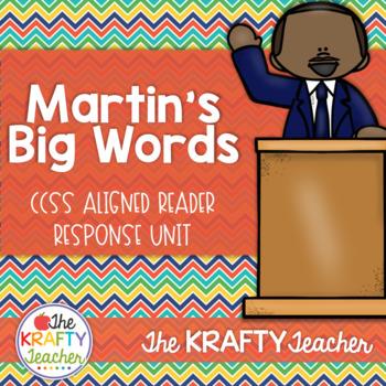 Martin's Big Words Reader Response CCSS Aligned January MLK