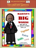 Martin's Big Words: Text-Dependent Questions and More!