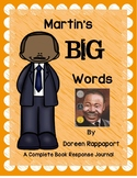 Martin's Big Words by Doreen Rappaport-A Complete Book Response Journal