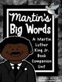 Martin's Big Words- Martin Luther King Jr. Book Companion Unit