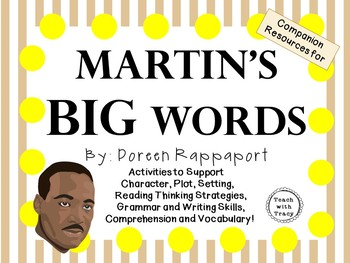 Martin's Big Words by Doreen Rappaport:  A Complete Literature Study!