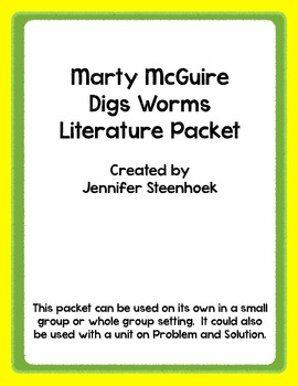 Marty McGuire Digs Worms Comprehension Packet