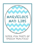 Marvelous Mad Libs