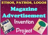 Rhetorical Appeals PROJECT Ethos, Pathos, Logos Project - Magazine Ad Creation