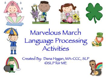 Marvelous March Language Processing Activities Pack!