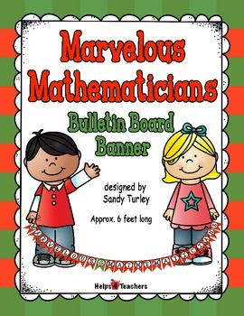 Marvelous Mathematicians Bulletin Board Banner