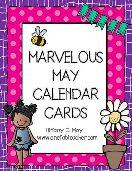 Marvelous May Calendar Cards