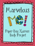 Marvelous Me!  Paper Bag Human Body Project