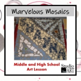 Marvelous Mosaics for Middle School and High School