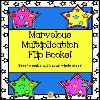 Marvelous Multiplication Flip Books!