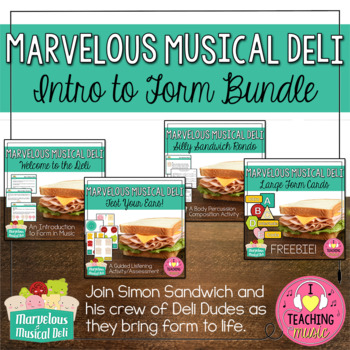 Marvelous Musical Deli - Intro to Form Bundle