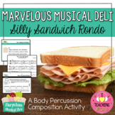 Marvelous Musical Deli - Silly Sandwich Rondo, A Body Perc