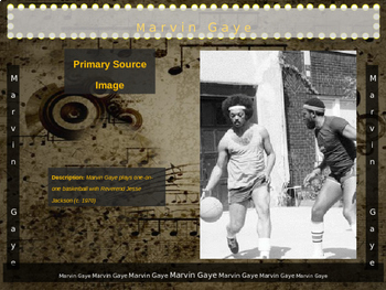 Marvin Gaye: 25 slides with text, hyperlinks, primary sources, & handouts