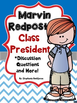 Marvin Redpost Class President (Discussion Questions and More)
