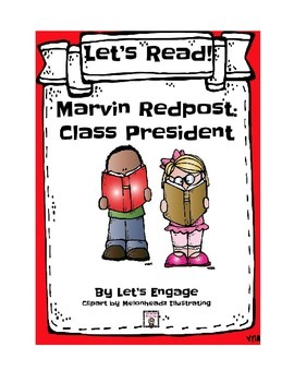 Marvin Redpost Class President:  Let's Read! (Reading Response Packet GR  M)