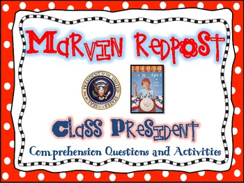 Marvin Redpost Class President Literature Guide