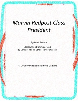 Marvin Redpost Class President Literature and Grammar Unit
