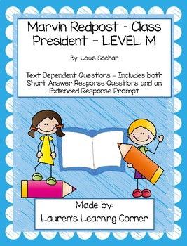 Marvin Redpost - Class President - Level M - Text Dependent Questions