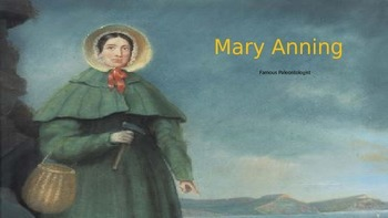 Mary Anning Famous Paleontologist – Power Point Life Story