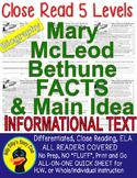 Mary Bethune CLOSE READING 5 LEVEL PASSAGES Main Idea Fluency Check TDQs & More