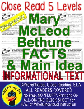 Mary Bethune CLOSE READING 5 LEVEL PASSAGES Main Idea Fluency Check TDQs & More