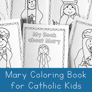 Mary Coloring Book - Catholic Coloring Book by Real Life at Home