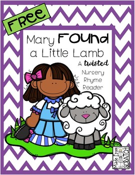 Mary FOUND a Little Lamb - A FREE Twisted Nursery Rhyme Reader